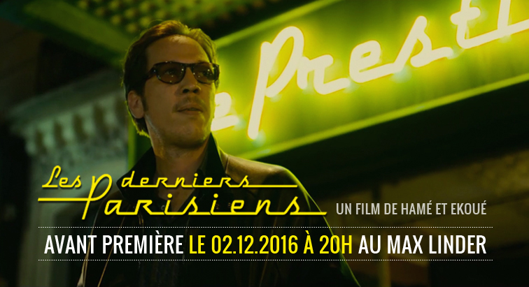 les-derniers-parisiens-la-rumeur-film-ap